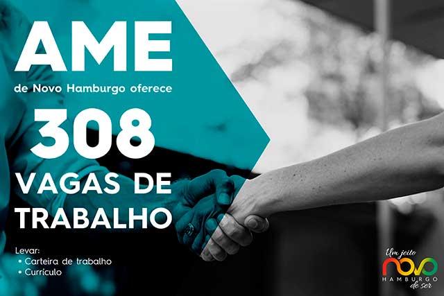 VAGAS DE EMPREGO EM NOVO HAMBURGO AME - 308 vagas de trabalho são oferecidas pela AME de Novo Hamburgo