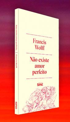 Francis Wolff11 - Filósofo Francis Wolff lança livro em São Paulo nesta quinta (1)
