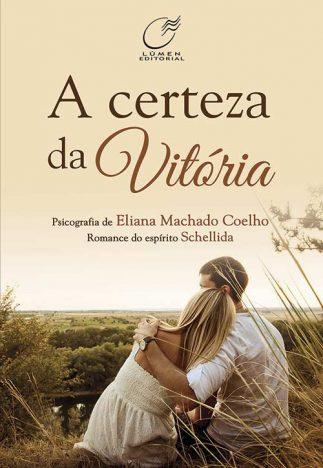 A Certeza da Vitória1 323x468 - Livro fala sobre a importância do perdão para a saúde