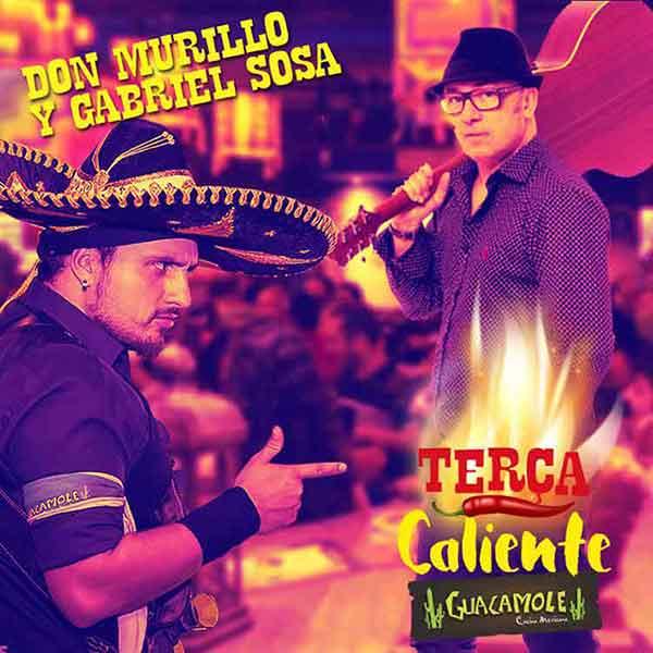 As Terças Calientes de Março no Guaca BC vão ser muito animadas ao ritmo de Don Murillo y Gabriel Sosa 3 - Terças Calientes de março do Guacamole Cocina Mexicana
