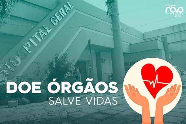Doe Orgaos AN - Doação de Órgãos: atitude que salva vidas