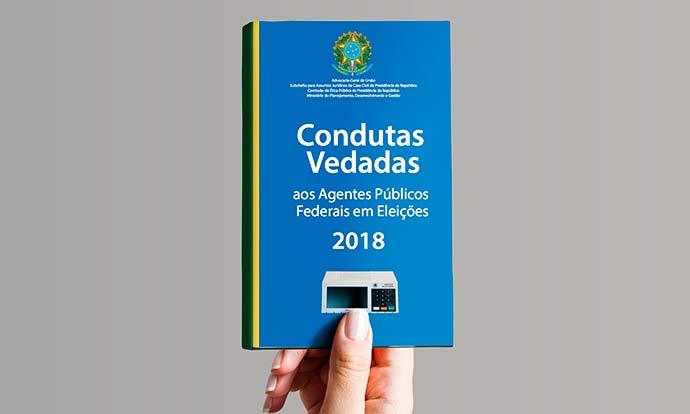 agu cartilha - AGU lança cartilha sobre conduta de agentes públicos nas eleições 2018
