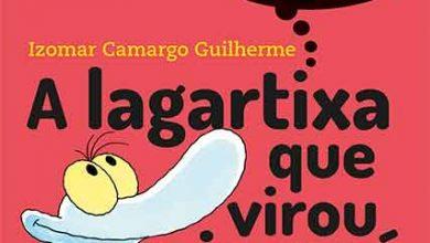 a lagartixa virou jacare 390x220 - A lagartixa que virou jacaré chega a sua quarta edição pela Editora Moderna