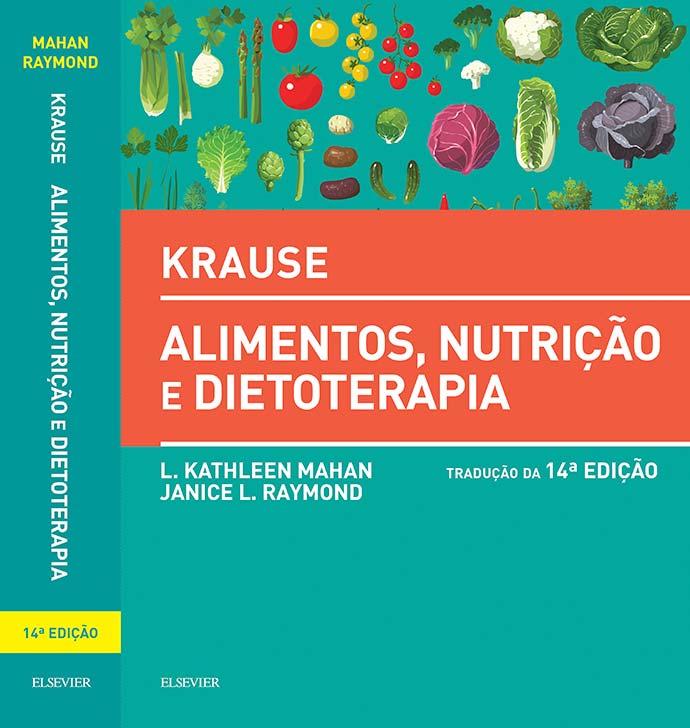 """krause nutricao - Livro considerado a """"Bíblia da Nutrição"""" está com nova edição"""