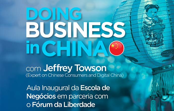 doing business china - Escola de Negócios realiza aula inaugural Doing Business in China