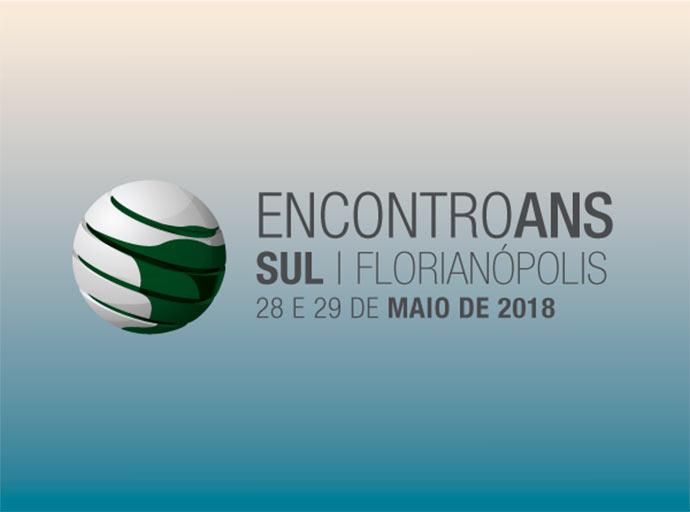 Encontro ANS Sul - Encontro ANS Sul acontece dias 28 e 29 de maio em Florianópolis