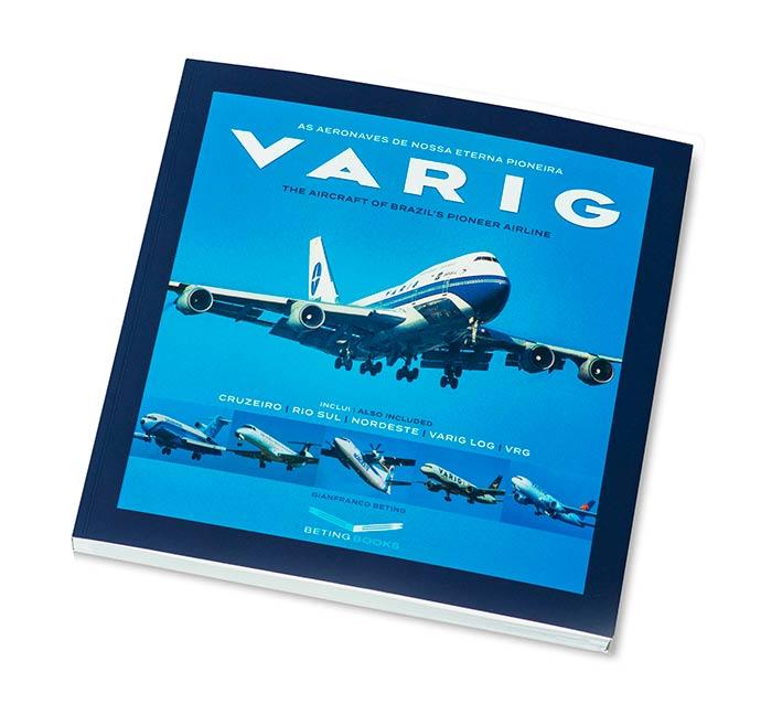 Capa do livro As aeronaves de nossa eterna pioneira Varig 2 - Gianfranco Beting relança livro sobre a Varig no Boulevard Laçador