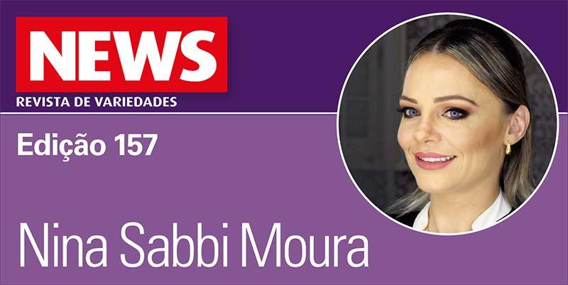 Nina Sabbi Moura Portal - Nina Sabbi Moura - Edição 157