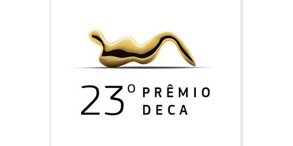 23º Prêmio Deca - Inscrições do23º Prêmio Deca vão até dia 10 de outubro