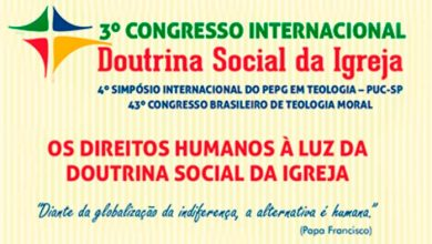 III Congresso Internacional da Doutrina Social da Igreja 390x220 - Direitos humanos é a pauta de Congresso Internacional em SP