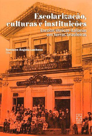 escolarização 316x468 - EDUCS lança seis livros durante a 34ª Feira do Livro de Caxias do Sul