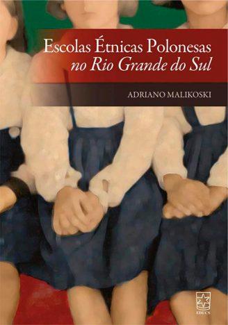 escolas etnicas polonesas 328x468 - EDUCS lança seis livros durante a 34ª Feira do Livro de Caxias do Sul