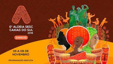 6ª Aldeia Sesc Caxias do Sul 390x220 - 6ª Aldeia Sesc Caxias do Sul começa neste sábado