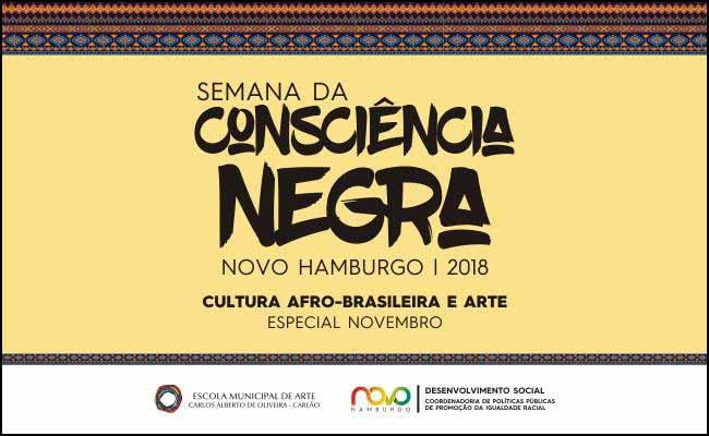 Semana da Consciência Negra - Novo Hamburgo promove Semana da Consciência Negra