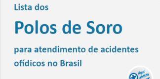 Sinitox lança lista atualizada de polos de soro antiofídico no Brasil