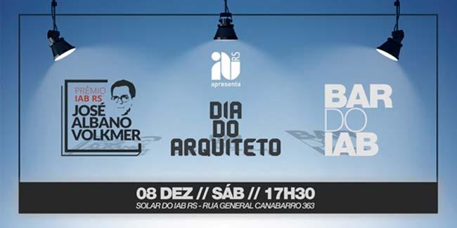 iab rs - Cerimônia do Prêmio IAB RS e Festa Dia do Arquiteto neste sábado em Porto Alegre