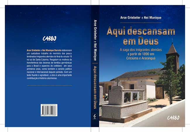 Capa Aqui descansam em Deus finalizada - Livro retrata a saga dos imigrantes alemães em Criciúma e Araranguá