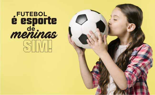 Futebol é esporte de meninas - Futebol é esporte de meninas sim!