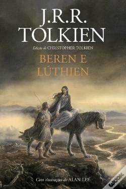 """Livro Beren e Lúthien J. R. R. Tolkien 1 - Vencedor da seção """"Livro do ano"""" da Saraiva é Beren e Lúthien"""