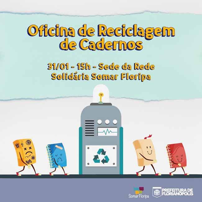 Somar Floripa oferece oficina de reciclagem de cadernos - Somar Floripa oferece oficina de reciclagem de cadernos