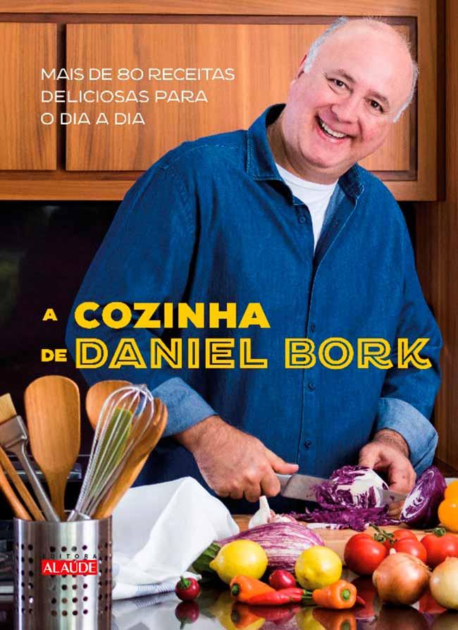 livro de receitas - Daniel Bork lança novo livro de receitas
