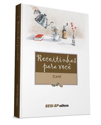 Receitinhas para voce Cafe - Dicas de leitura para os amantes da gastronomia