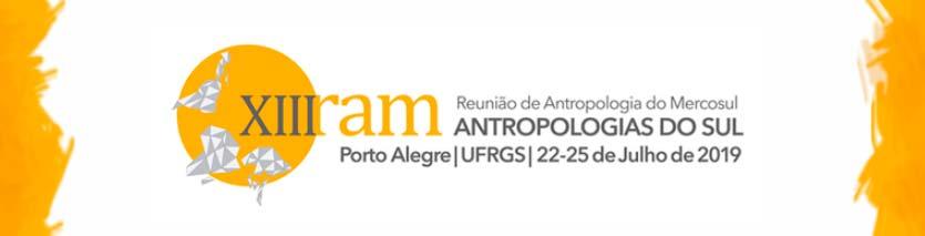 XIII RAM - UFRGS sedia XIII Reunião de Antropologia do Mercosul