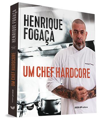 um chefe hardcore - Dicas de leitura para os amantes da gastronomia