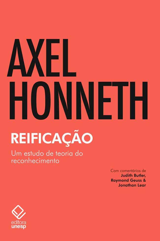 Axel Honneth - Filósofo alemão atualiza conceito de reificação