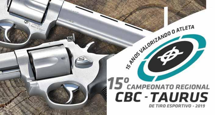 Campeonato Regional CBC Taurus de Tiro Esportivo - Campeonato Regional CBC Taurus de Tiro Esportivo
