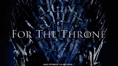 "For The Throne 390x220 - Columbia Records e HBO anunciam disco ""For The Throne"""