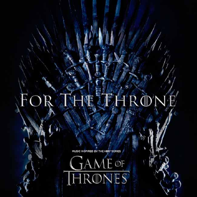 """For The Throne - Columbia Records e HBO anunciam disco """"For The Throne"""""""