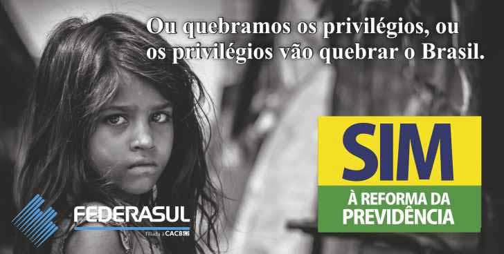 Reforma da Prevodência Federasul - ACIST-SL adere à campanha da Federasul pela Reforma da Previdência