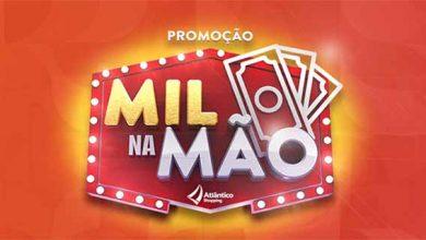 Mil na mao Atlantico Shopping 1 390x220 - Atlântico Shopping premia clientes com mil reais em vale compras