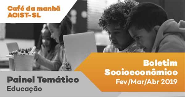 acist sao leopoldo educaçao - A Educação será o tema principal do Boletim da ACIST-SL