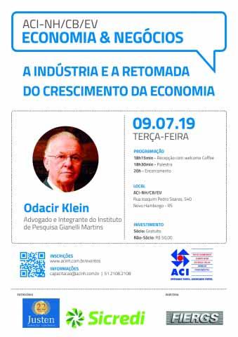 Odacir Klein economia negocios aci nh - Odacir Klein será o palestrante do Economia & Negócios da ACI-NH