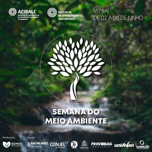 Semana do Meio Ambiente terá atividades em Balneário Camboriú 1 - Semana do Meio Ambiente terá atividades em Balneário Camboriú e Camboriú
