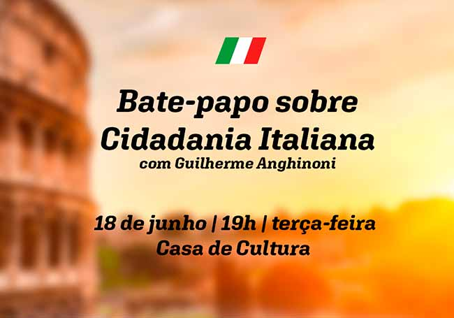 bate papo cidadania italiana - Bate papo sobre cidadania italiana dia 18 em Farroupilha