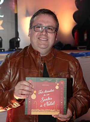 Márcio Cavalli canela - Canela lança o 32ª Sonho de Natal
