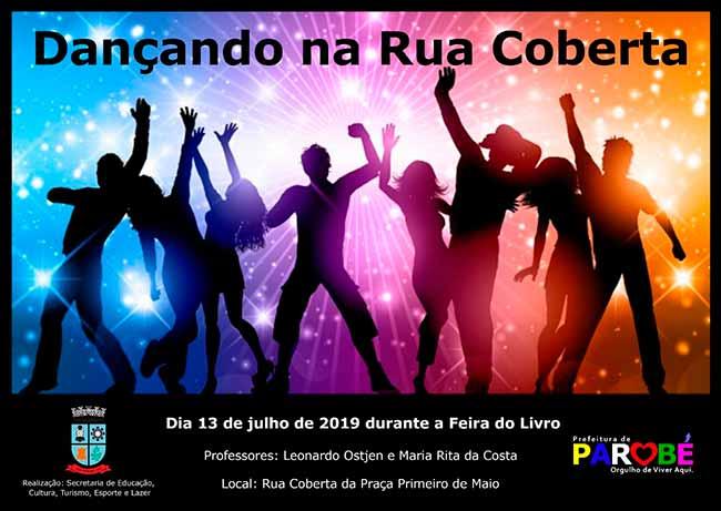 dançandoruacoberta - Parobé realiza Dançando na Rua Coberta neste sábado