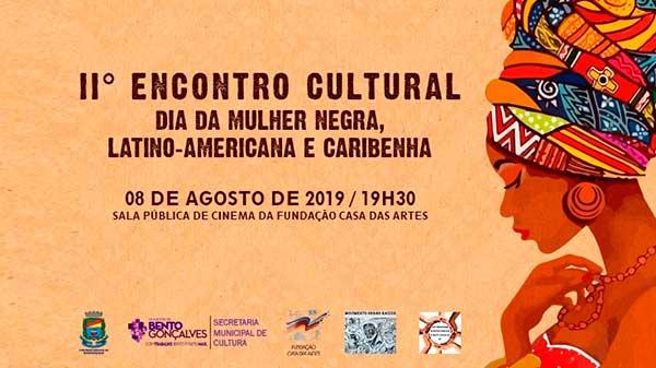 II Encontro Cultural Bento Gonçalves - Bento Gonçalves promove Encontro Cultural dia 08 de agosto