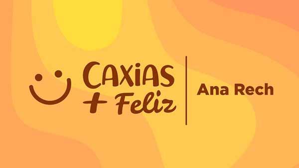 Revista News Ana-Rech-Caxias-Mais-Feliz Caxias Mais Feliz de setembro ocorre nesta quinta-feira em Ana Rech