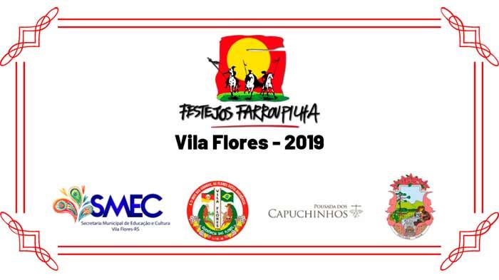 Festejos Farroupilha Vila Flores 2019 - Vila Flores divulga programação dos Festejos Farroupilha
