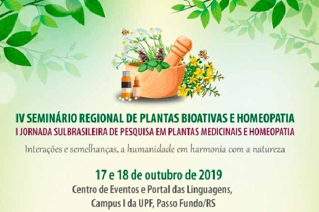 IV Seminário Regional de Plantas Bioativas - Seminário sobre Plantas Bioativas e Homeopatia de Passo Fundo abre inscrições