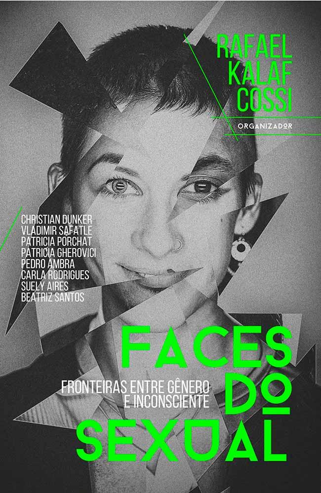 capa faces do sexual alta  - Como a psicanálise explica a diferença de gênero?