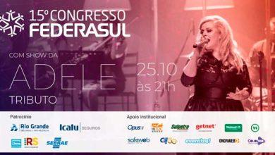 Photo of 15º Congresso Federasul inicia amanhã em Gramado