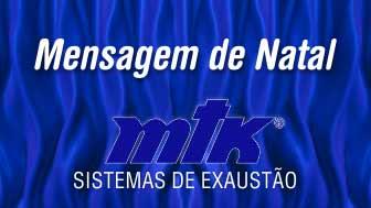 Photo of Mensagem de Natal da MTK Exaustores