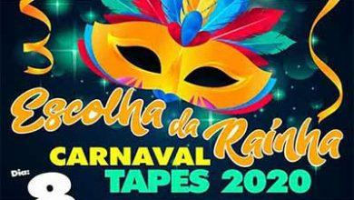 Photo of Tapes abre inscrições para escolha da Rainha do Carnaval 2020