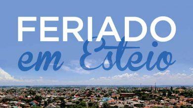 Photo of Esteio antecipa feriado municipal para o dia 26 de fevereiro