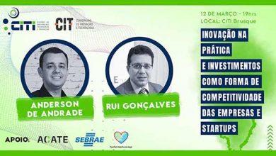 Photo of CITI Brusque promove evento sobre investimentos em inovação e tecnologia